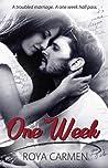 One Week (One Week #1)