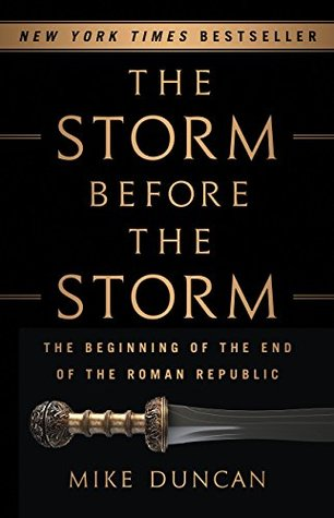 The Storm Before the Storm The Beginning of the End of the