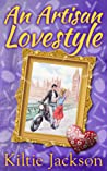 An Artisan Lovestyle (The Lovestyle Series - Book 2)