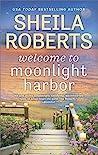 Welcome to Moonlight Harbor (Moonlight Harbor, #1)