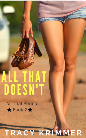 All That Doesn't (All That #2)