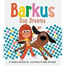 Barkus Dog Dreams: Book 2 (Dog Books for Kids, Children's Book Series, Books for Early Readers)