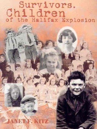 Survivors: Children of the Halifax Explosion