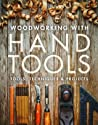Woodworking with Hand Tools by Editors of Fine Woodworking