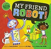 My Friend Robot! 2017 (Barefoot Books Singalongs)
