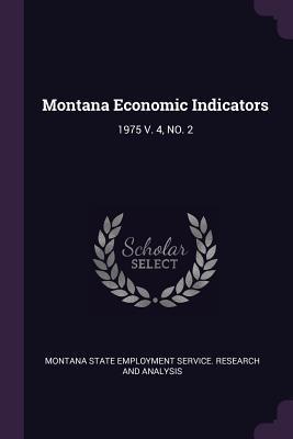 Montana Economic Indicators: 1975 V. 4, No. 2