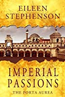 Imperial Passions: The Porta Aurea