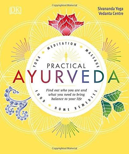 Sivananda Yoga Vedanta Centre] Practical Ayurveda