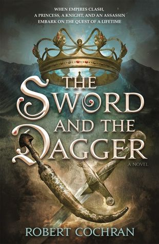 The Sword and the Dagger by Robert  Cochran