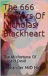 The 666 Horrors Of Nicholas Blackheart: The Misfortune Of Ronald Devil