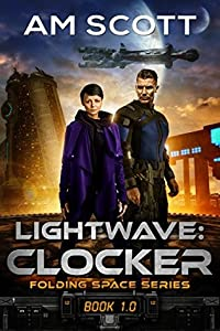 Lightwave: Clocker (Folding Space #1)