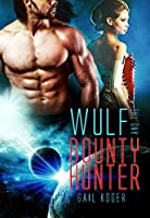 Wulf and the Bounty Hunter (Coletti Warlord, #6)
