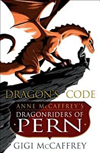 Dragon's Code (Pern, #25)