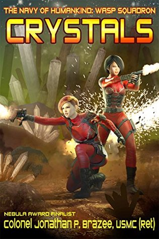 Crystals (The Navy of Humankind: Wasp Squadron Book 2)