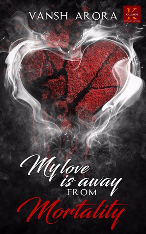 My Love is Away from Mortality
