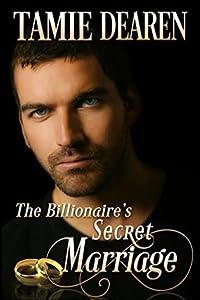 The Billionaire's Secret Marriage (Limitless Clean Billionaire Romance #1)