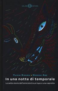 In una notte di temporale: Le sette storie dell'amicizia tra un lupo e una capretta