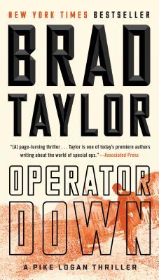 Operator Down (Pike Logan #12) by Brad Taylor