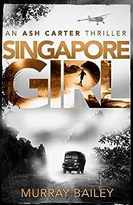 Singapore Girl (Ash Carter #2)