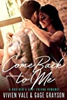 Come Back to Me: A Brother's Best Friend Romance