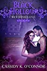 Reviving Love (Black Hollow, #1)