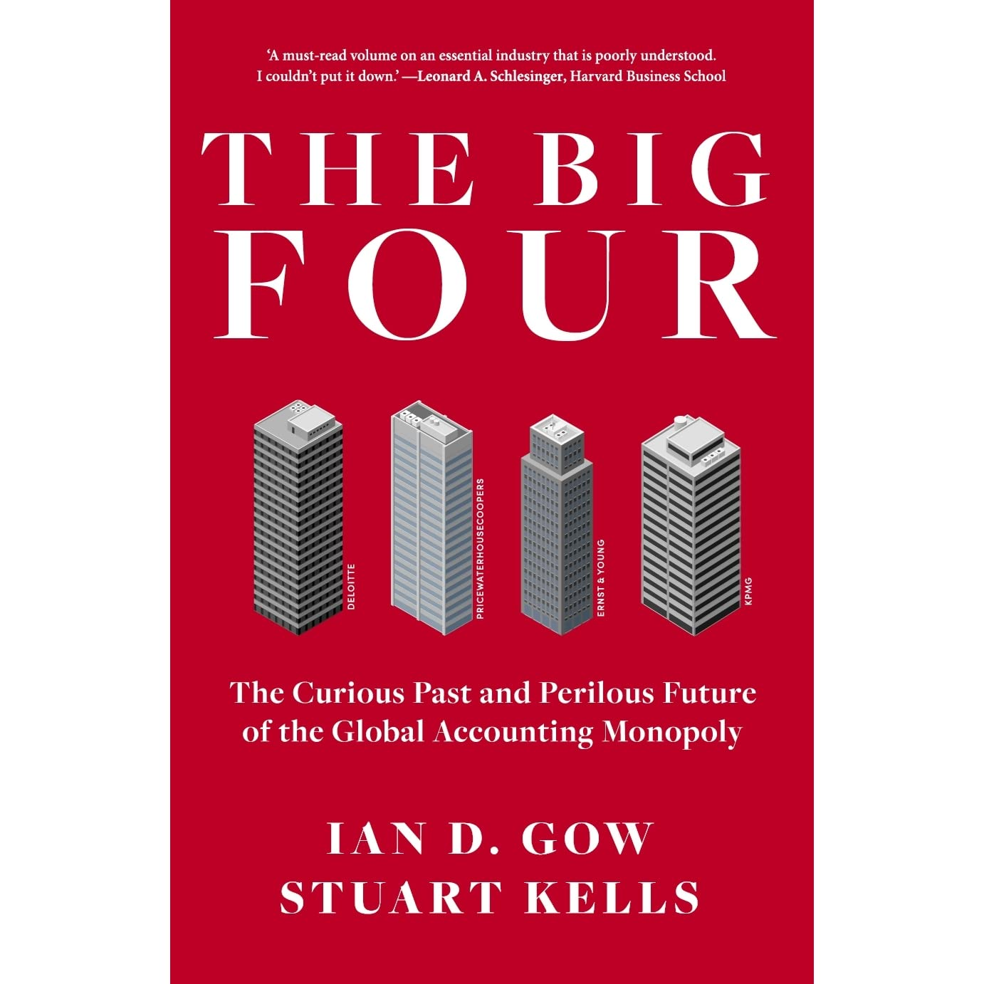 The Big Four: The Curious Past and Perilous Future of the