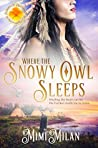 Where the Snowy Owl Sleeps (Brides of Blessings #9)