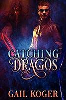 Catching Dragos (The Dragos Clan, #2)