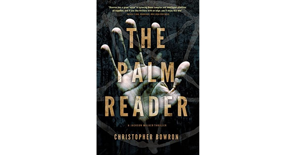 The Palm Reader Jackson Walker 2 By Christopher Bowron