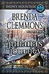 Juliana's Journey (Snowy Mountain #1)