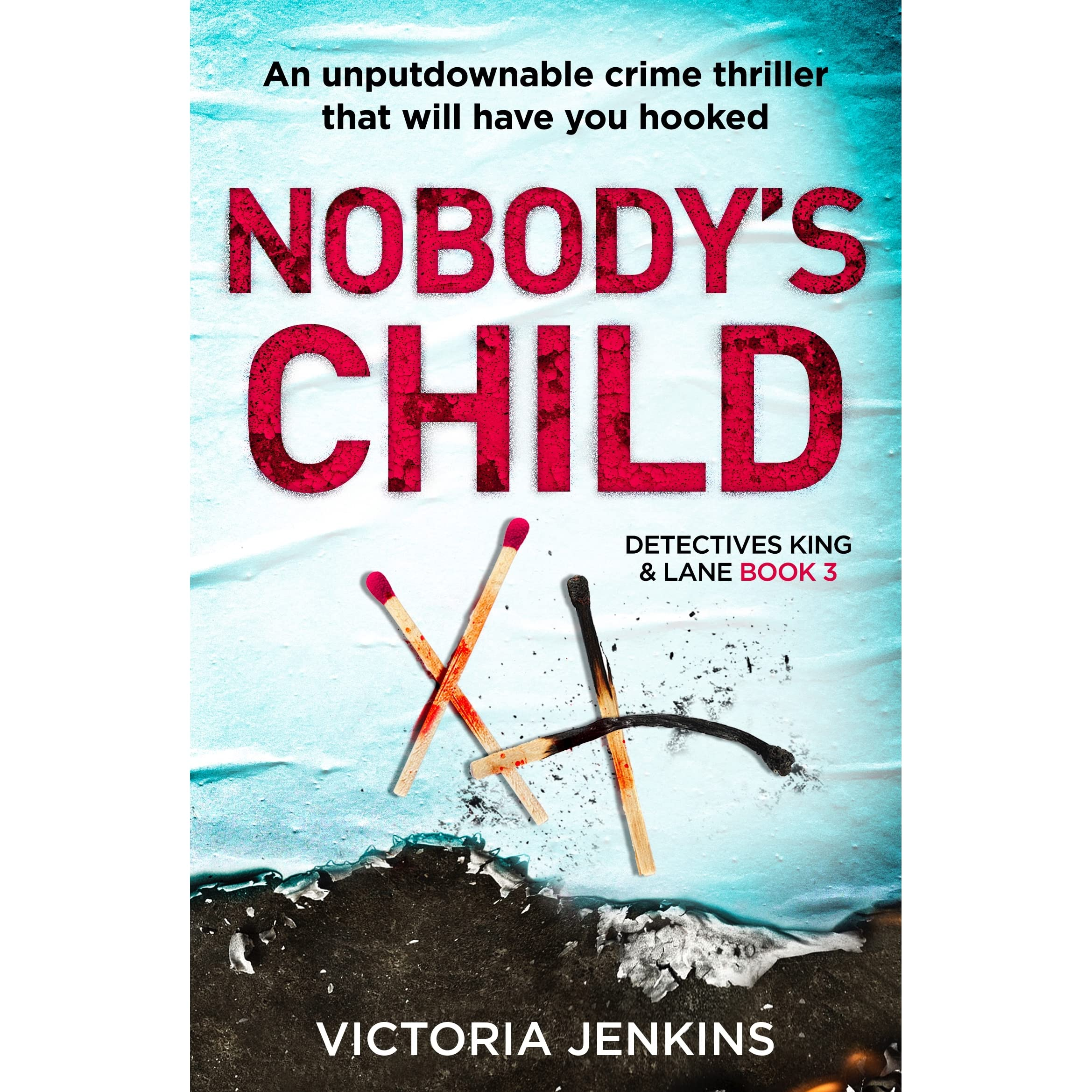 Nobodys children ebook nobody u0027s child array nobody u0027s child detectives king and lane 3 by victoria jenkins rh goodreads fandeluxe Gallery