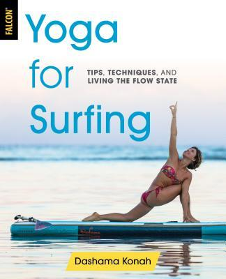 Yoga for Surfing Tips Techniques and Living the Flow State - facebook com LinguaLIB