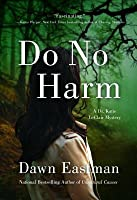 Do No Harm (Dr. Katie LeClair Mystery)