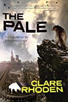 The Pale (The Chronicles of the Pale Book 1)