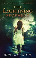 The Lightning Prophecy (The Lightning Witch Trilogy #1)
