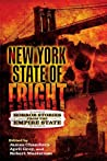 New York State of Fright: Horror Stories from the Empire State