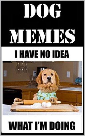 Memes: Funny Dog Memes Memes, S. Medai