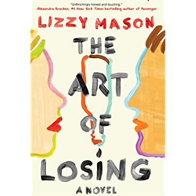 The Art Of Losing By Lizzy Mason