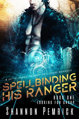 Spellbinding His Ranger (Looking for Group #1)