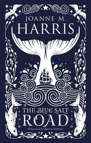 The Blue Salt Road by Joanne M. Harris
