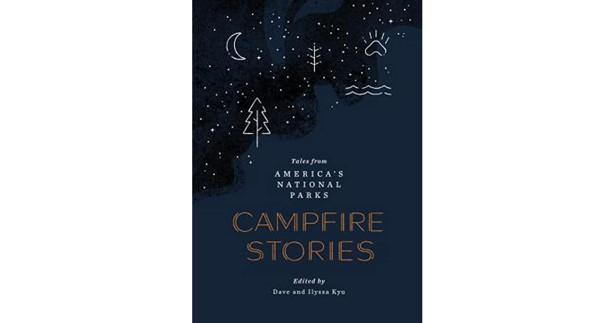 Campfire Stories: Tales from America's National Parks by