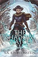 The Shadow Watch (The Shadow Watch, #1)