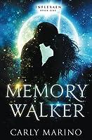 Memory Walker (Inflexaen) (Volume 1)