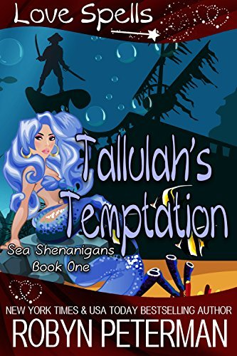 Robyn Peterman - Sea Shenanigans 1 - Tallulah's Temptation