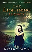 The Lightning Legacy (The Lightning Witch Trilogy #2)
