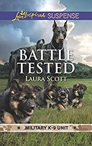 Battle Tested (Military K-9 Unit #7)