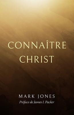 Connaître Christ