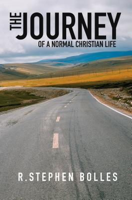 The Journey: Of a Normal Christian Life