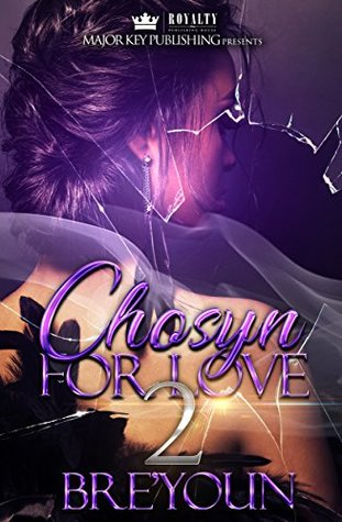 Chosyn For Love 2 by Bre'youn