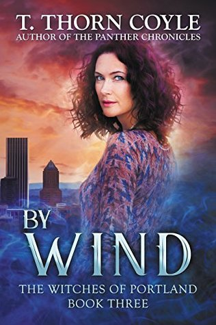 By Wind (The Witches of Portland #3)
